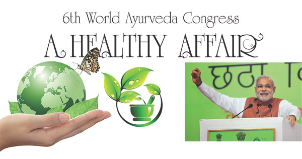 6th World Ayurveda Congress: A healthy affair