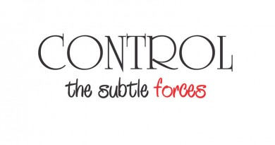 Control the subtle forces