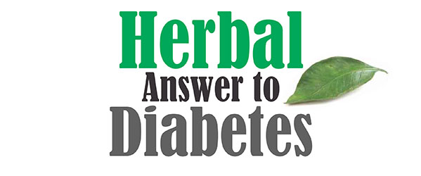 Herbal Answer to Diabetes