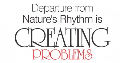 Departure from Nature's Rhythm is creating problems