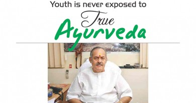 Youth is never exposed to true Ayurveda