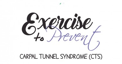 Exercise to prevent  CARPAL TUNNEL SYNDROME (CTS)