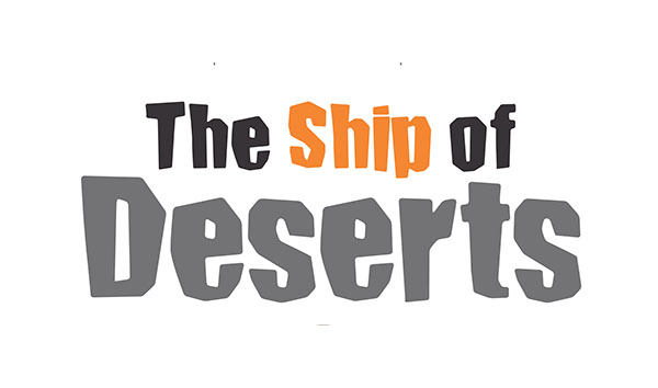 The Ship of Deserts