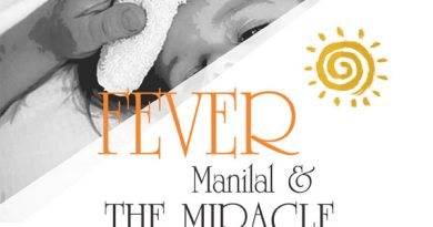 dec web36 copy 1 390x205 - Fever : Manilal & The Miracle