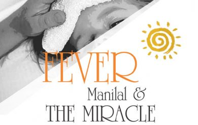 Fever : Manilal & The Miracle