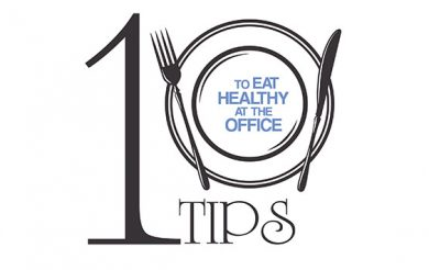 10 Tips to Eat Healthy at the Office