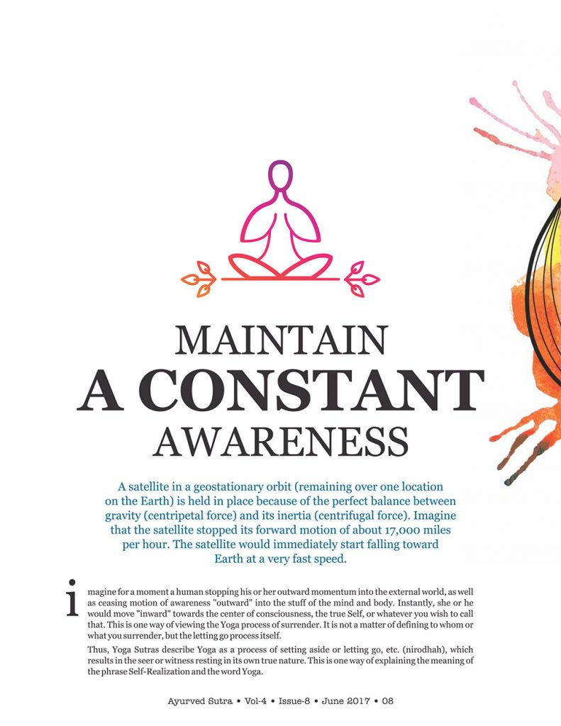 Ayurvedsutra Vol 04 issue 08 10 791x1024 - Maintain a Constant Awareness
