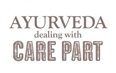 Ayurveda dealing with Care Part