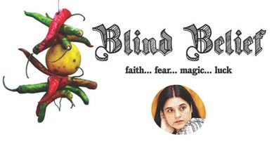 Ayurvedsutra Vol 04 issue 10 52 a 390x205 - Blind Belief Faith... Fear... Magic... Luck
