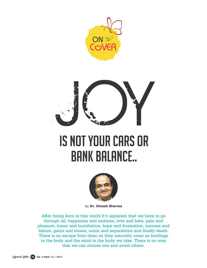 Ayurvedsutra Vol 04 issue 12 38 791x1024 - Joy is not your cars or bank balance..