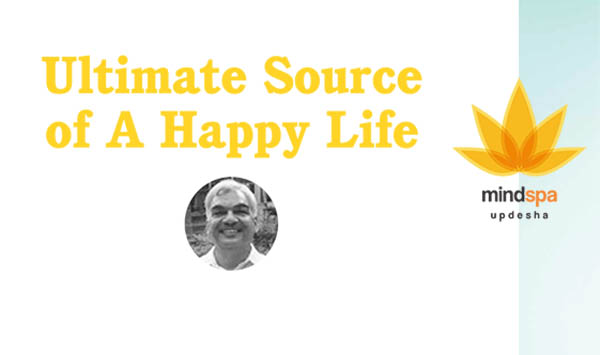 Ayurvedsutra Vol 04 issue 12 52 a - Ultimate Source of A Happy Life