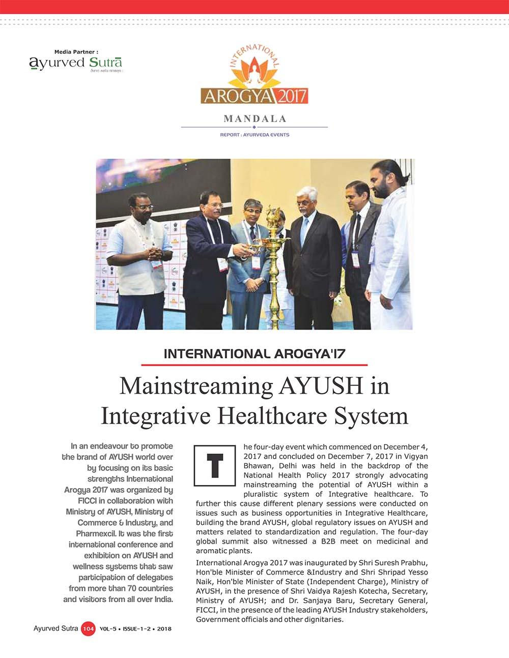 Ayurvedsutra Vol 05 issue 01 02 106 - International Arogya'17: Mainstreaming AYUSH in Integrative Healthcare System