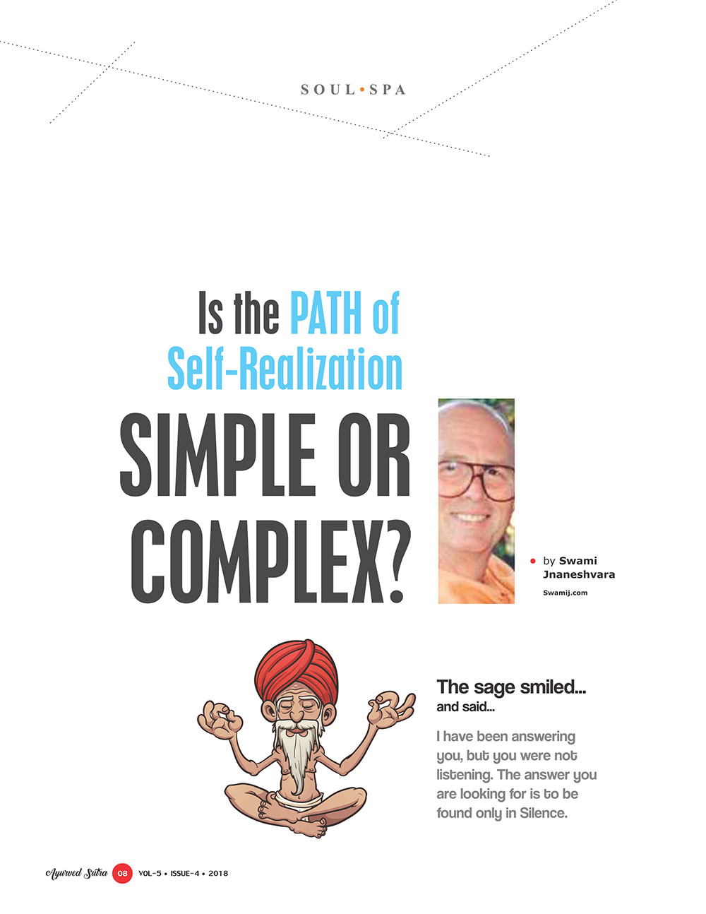 Ayurvedsutra Vol 05 issue 04 10 - Is the Path of Self-Realization Simple or Complex?