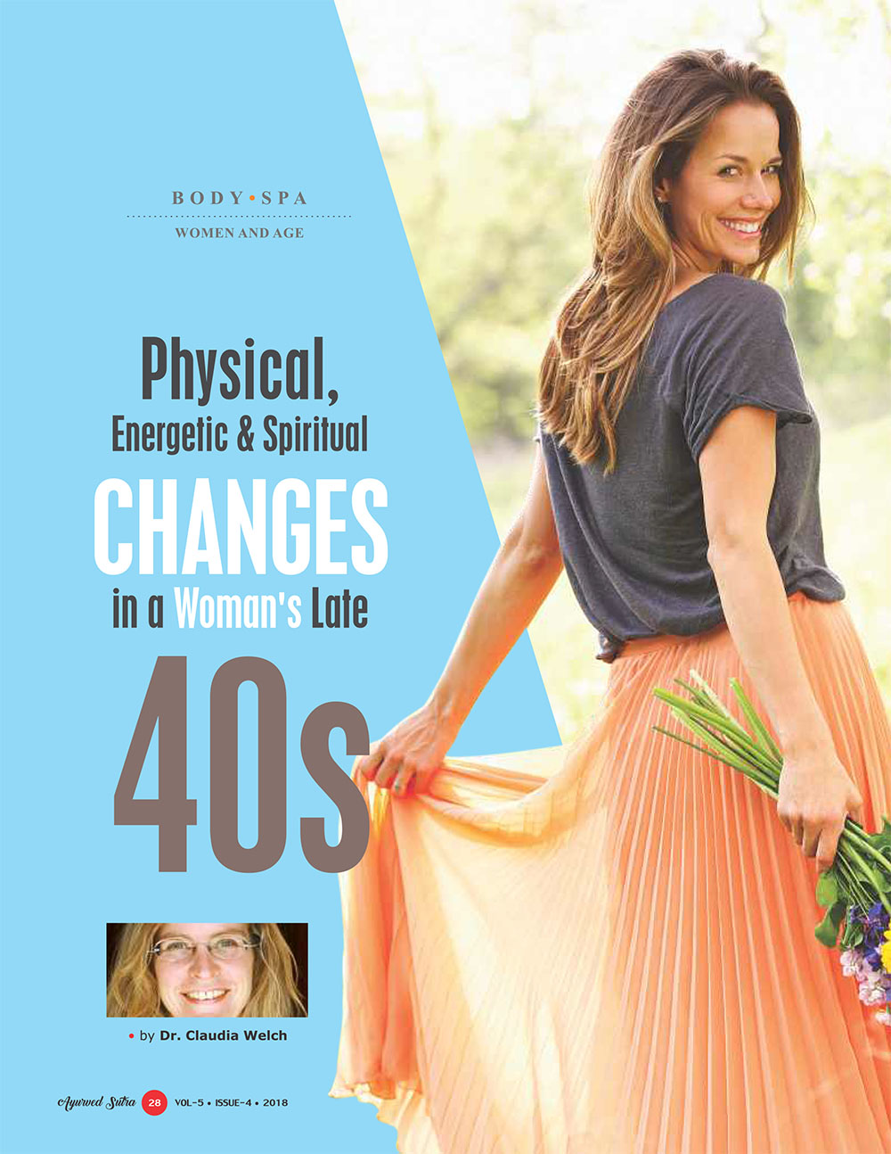 Ayurvedsutra Vol 05 issue 04 30 - Physical, Energetic & Spiritual Changes in a Woman's Late 40s