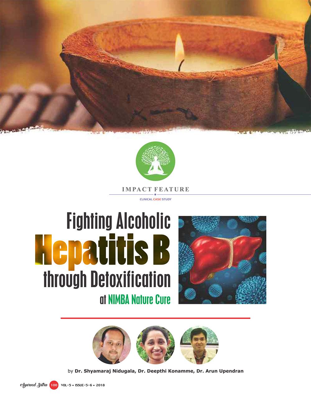 Ayurvedsutra Vol 05 issue 05 06 102 - Fighting Alcoholic Hepatitis B through Detoxification