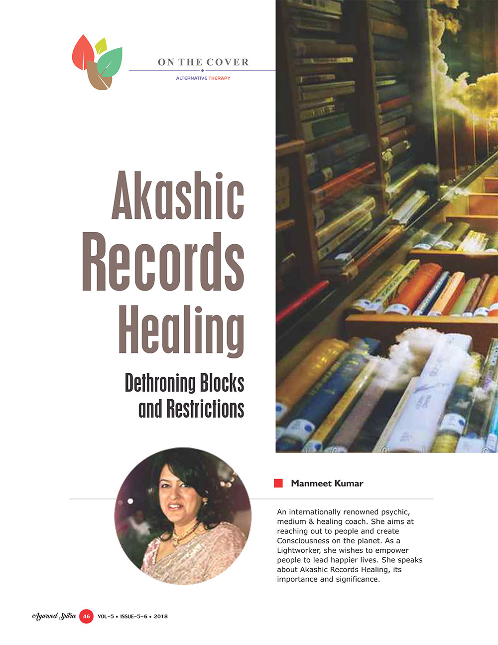 Ayurvedsutra Vol 05 issue 05 06 48 - Akashic Records Healing:  Dethroning Blocks and Restrictions