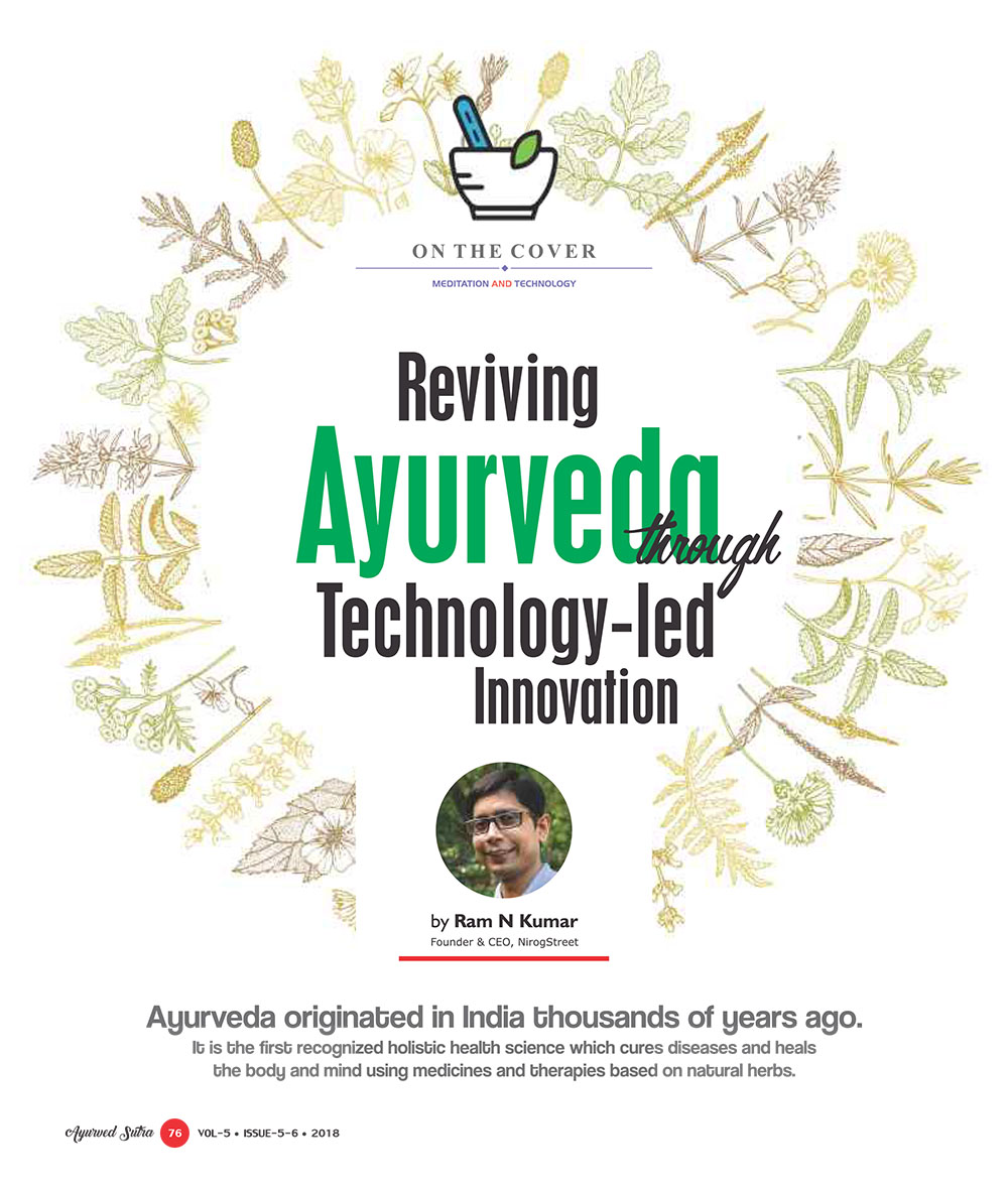 Ayurvedsutra Vol 05 issue 05 06 78 - Reviving Ayurveda through Technology-led Innovation