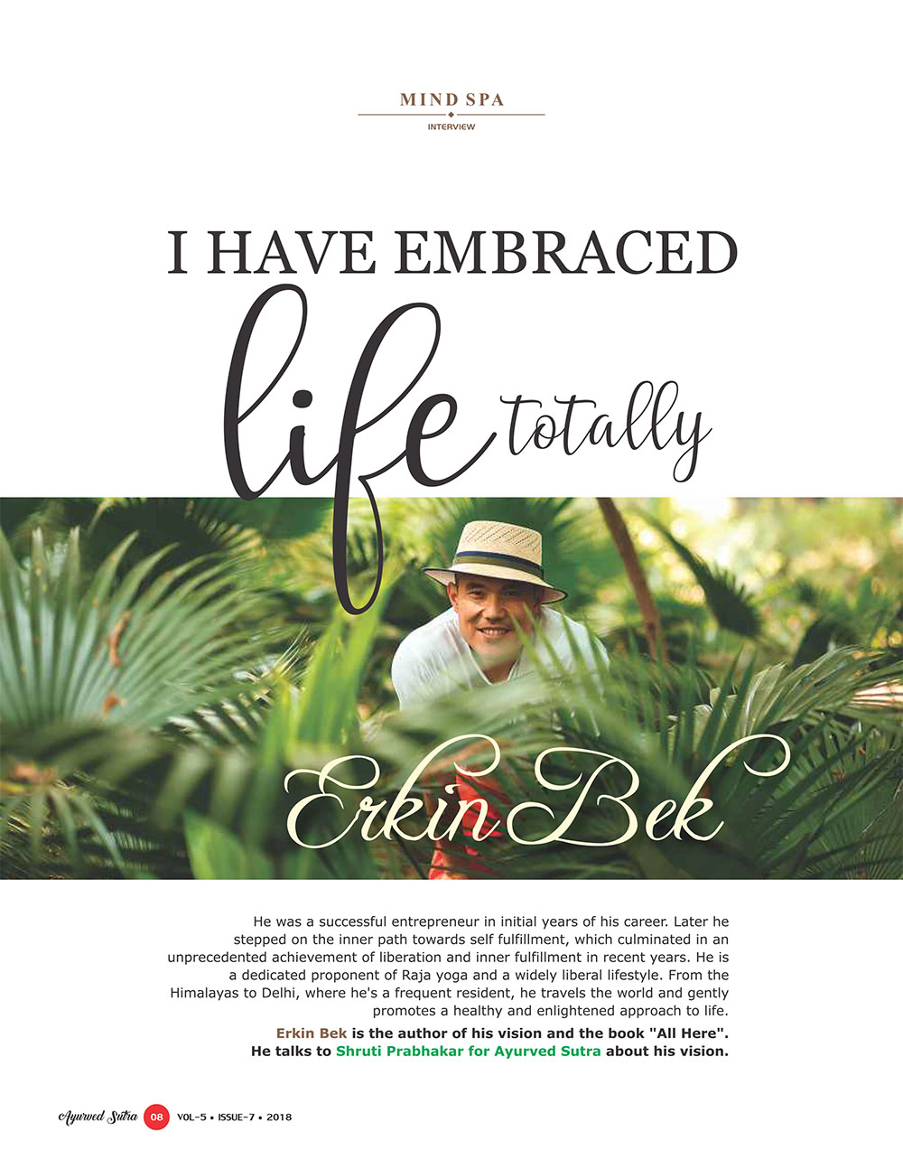 Ayurvedsutra Vol 05 issue 07 10 - I have embraced life totally