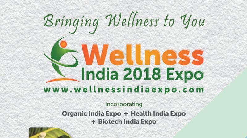 Wellness India 2018 Expo Brochure copy - Krishi India & Wellness India Expo 2018 to bring agri and wellness experts under one roof