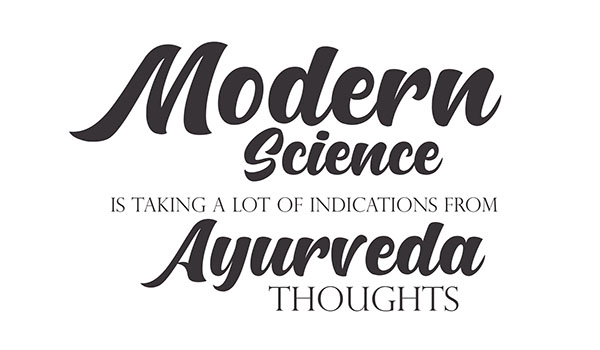 Ayurvedsutra Vol 05 issue 12 20a - Modern Science is taking a lot of Indications from Ayurveda thoughts