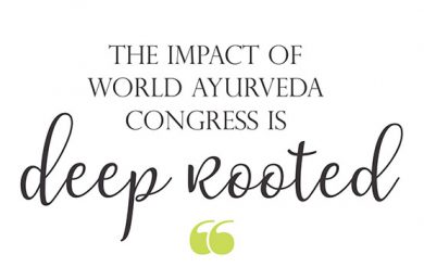 The Impact of World Ayurveda Congress is deep rooted