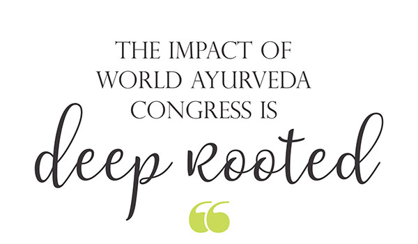 Ayurvedsutra Vol 05 issue 12 30a - The Impact of World Ayurveda Congress is deep rooted