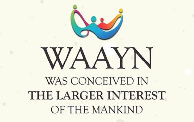 'WAAYN was conceived in the  larger interest of the mankind'