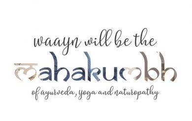 'WAAYN will be the Mahakumbh of Ayurveda, Yoga and Naturopathy'