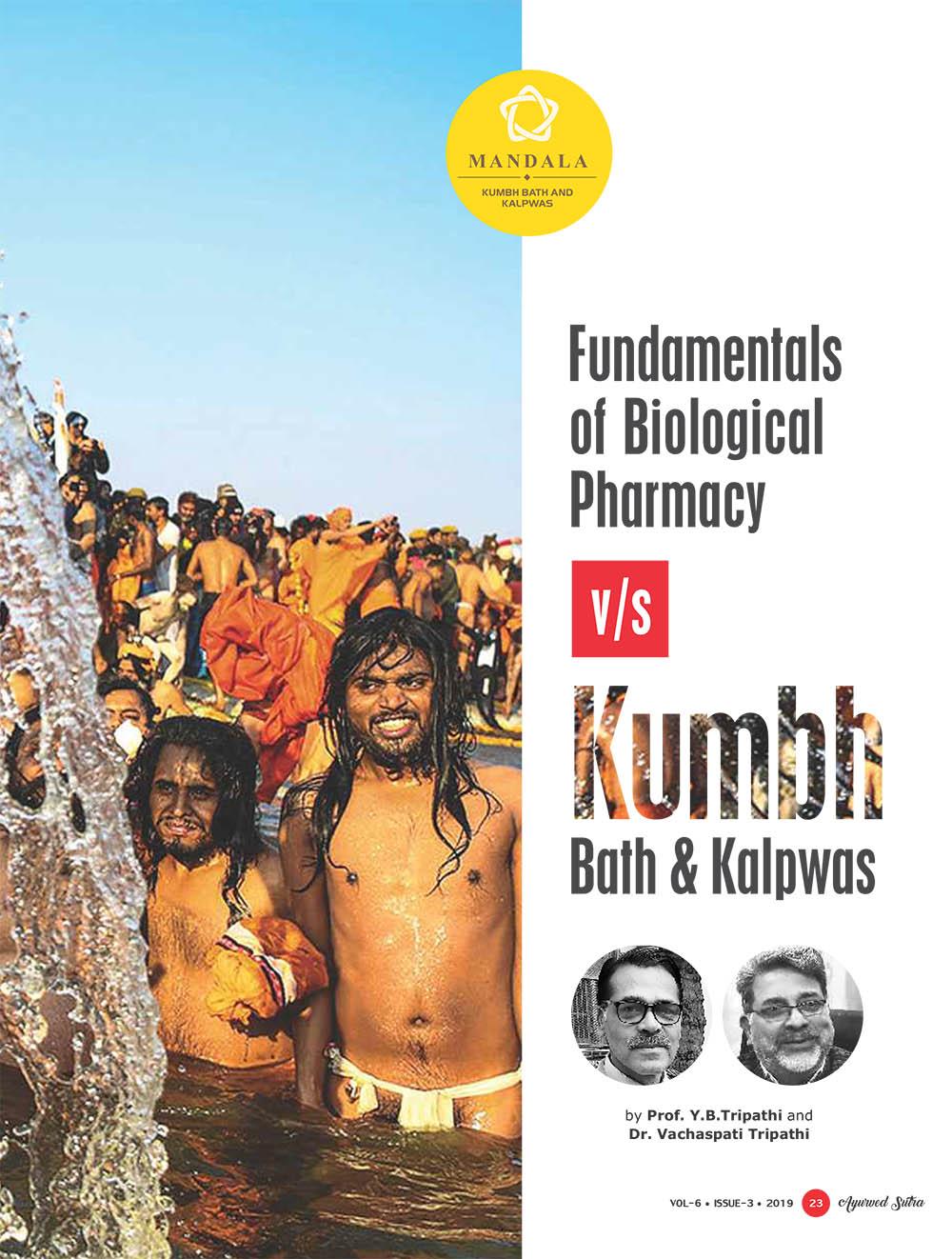 Ayurvedsutra Vol 06 issue 01 02 25 - Fundamentals of Biological Pharmacy v/s Kumbh Bath & Kalpwas