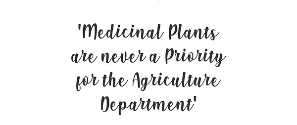 Ayurvedsutra Vol 06 issue 01 02 38 a - Medicinal Plants are never a Priority for the Agriculture Department