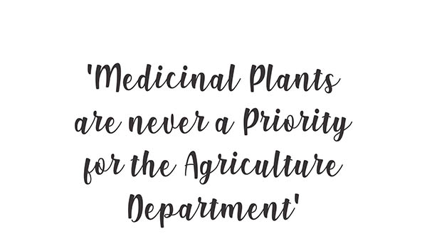 Ayurvedsutra Vol 06 issue 01 02 38a - Medicinal Plants are never a Priority for the Agriculture Department