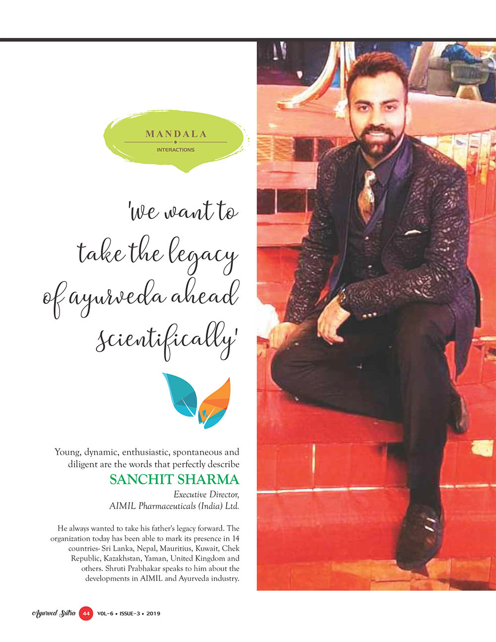 Ayurvedsutra Vol 06 issue 01 02 46 - 'We want to take the Legacy of Ayurveda ahead Scientifically'