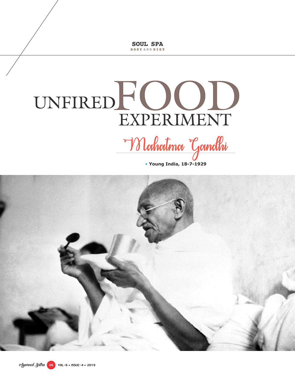 Ayurvedsutra Vol 06 issue 04 8 - How Mahatma Gandhi experimented with Unfired Food