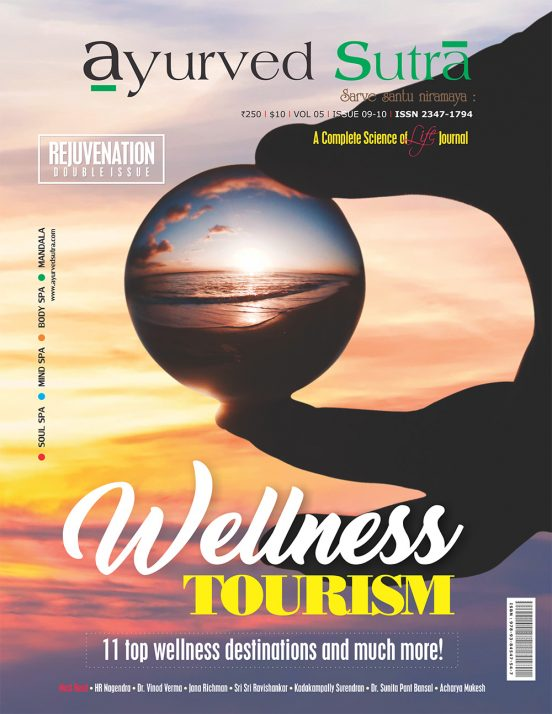 Ayurvedsutra Vol 05 issue 09 10 1 552x714 - Ayurved Sutra : Wellness Tourism