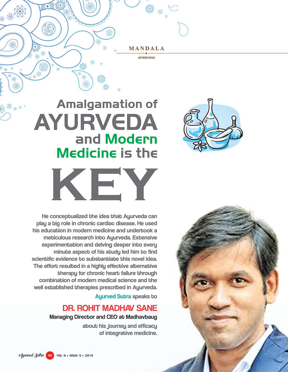 Ayurvedsutra Vol 06 issue 05 60 - Amalgamation of Ayurveda and  Modern Medicine is the Key