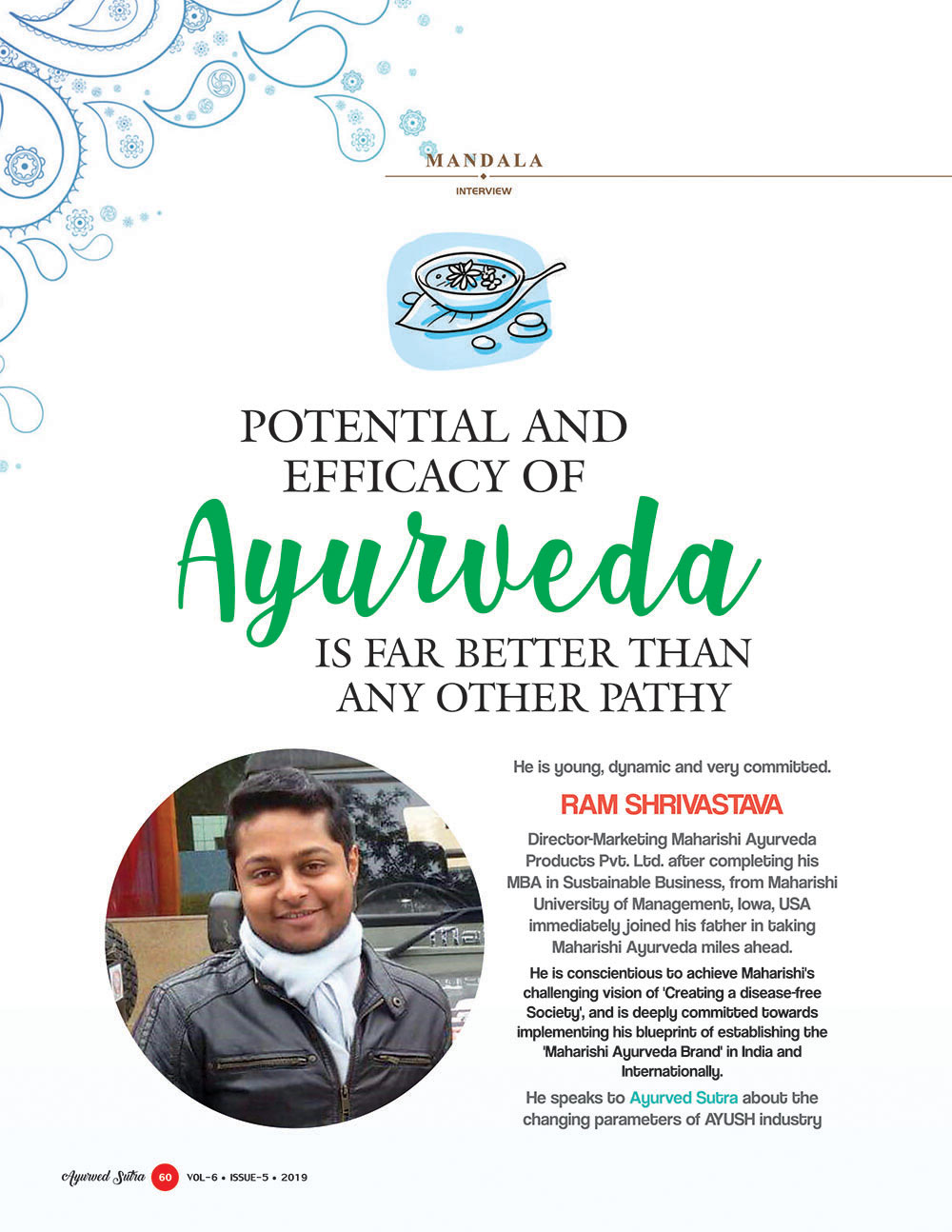 Ayurvedsutra Vol 06 issue 05 62 - Potential and Efficacy of Ayurveda is far better than any other Pathy