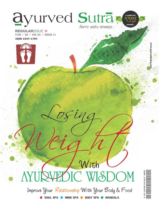 Ayurvedsutra Vol 02 issue 11 01 552x715 - Ayurved Sutra : Losing weight with Ayurvedic wisdom