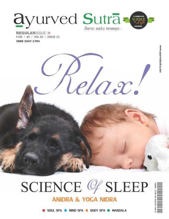 Ayurvedsutra Vol 02 issue 12 01 552x715 - Ayurved Sutra : Relax (The science of Sleep)