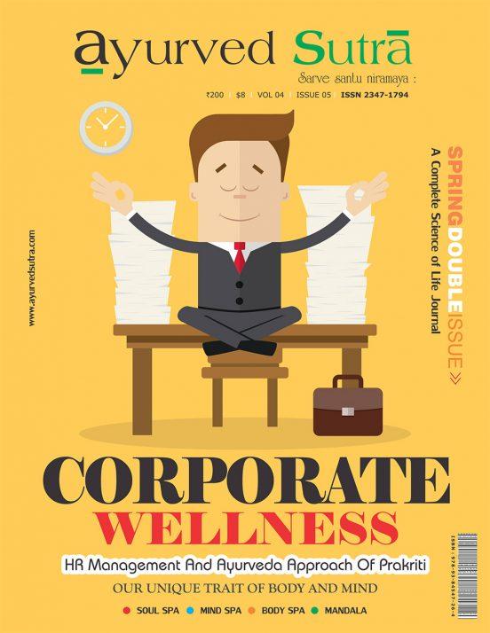 Ayurvedsutra Vol 04 issue 05 1 552x714 - Ayurved Suta : Corporate Wellness