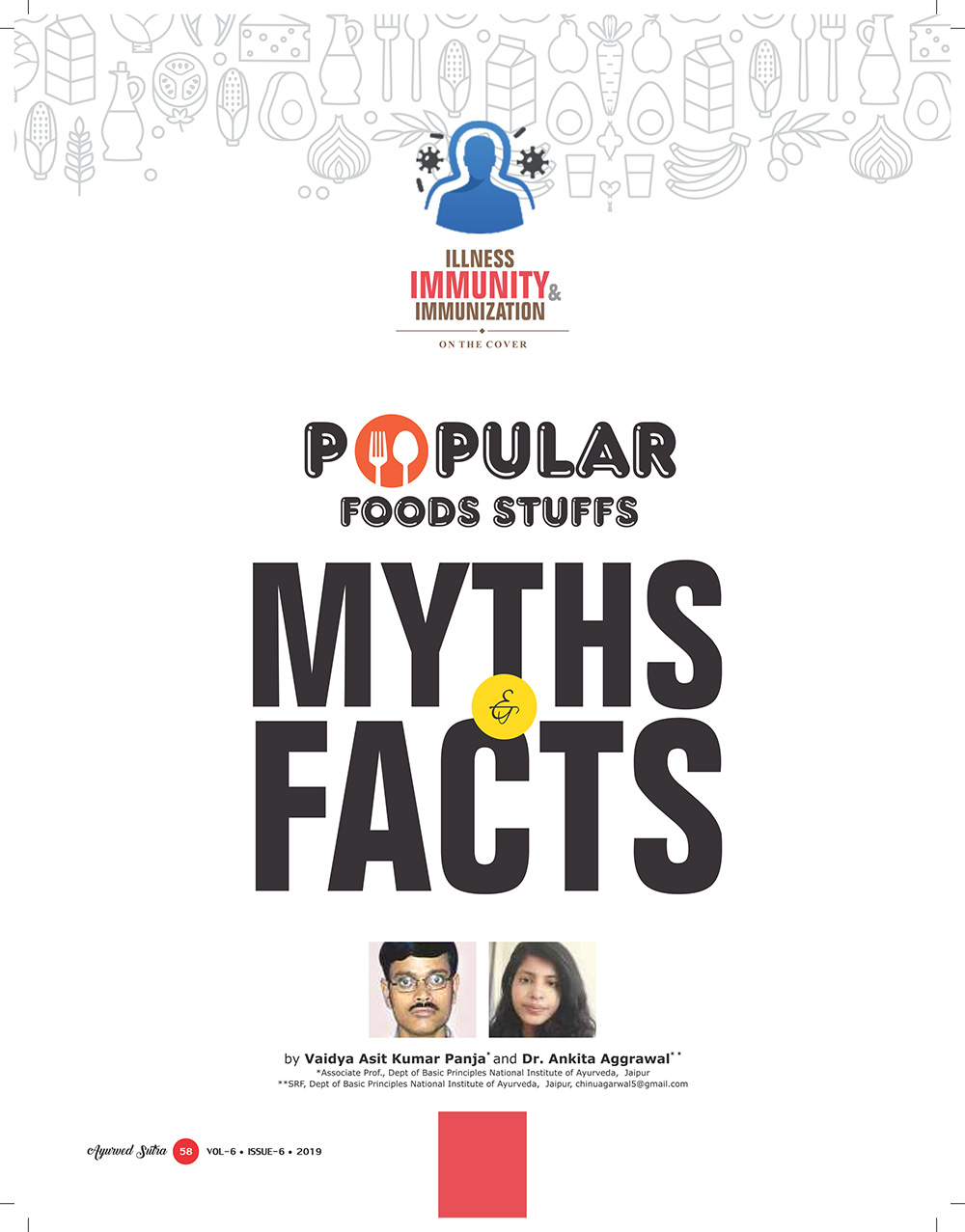 Ayurvedsutra Vol 06 issue 06 60 - Popular Foods stuffs- Myths and facts